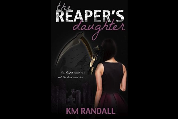 The Reaper's Daughter by K. M. Randall