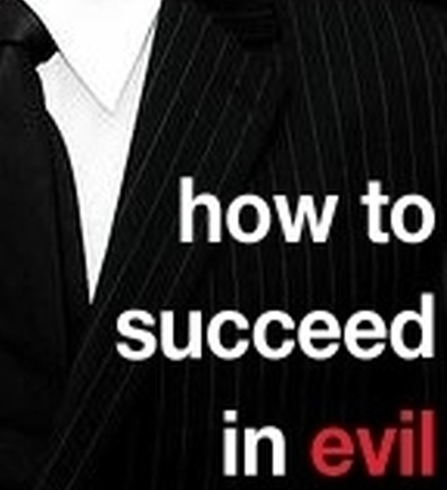 "Podcast: ""How to Succeed in Evil"", Prologue and Chs. 1-4, by Patrick E. McLean"