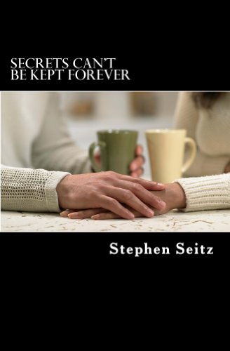 "Book Review: ""Secrets Can't Be Kept Forever"" by Stephen Seitz"