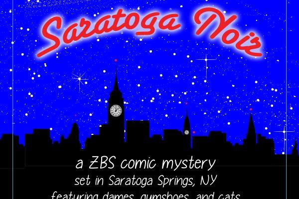 "More! More! ""Saratoga Noir"" Episodes 8-14"