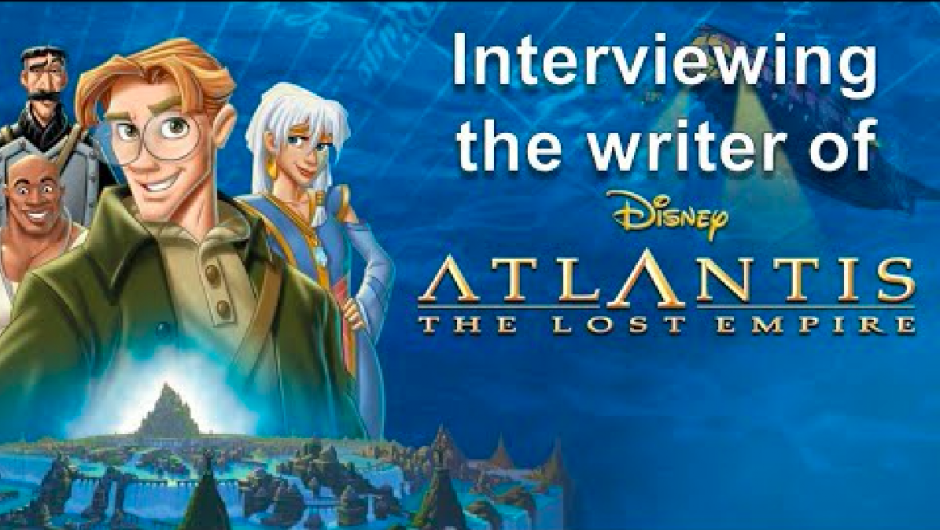 """Atlantis: The Lost Empire"" — An Audio Arts Interview"