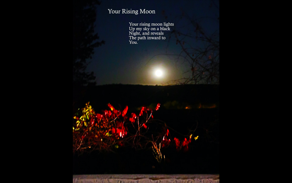 """""""Your Rising Moon,"""" Poetry and Photos by Jon Meyer"""