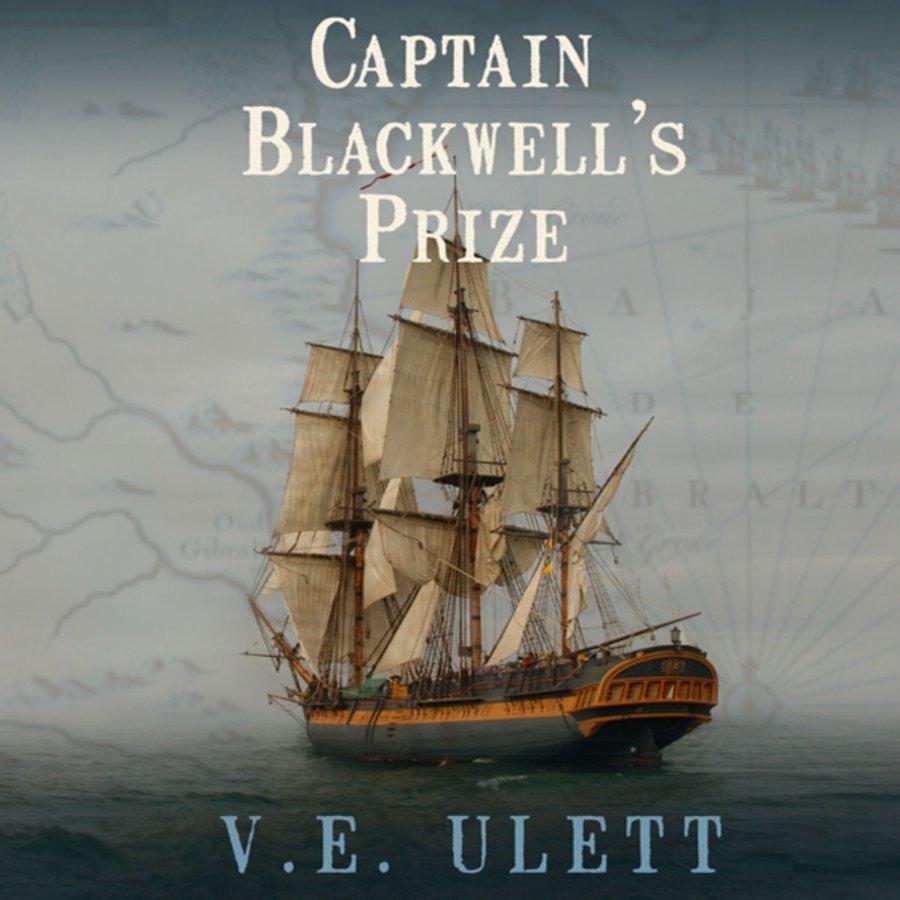 """Podcast: """"Captain Blackwell's Prize"""" by V.E. Ulett, Episode 3"""