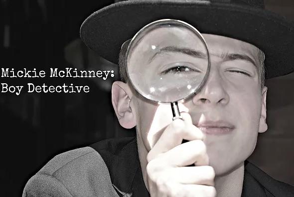 "Podcast: ""Mickie McKinney, Boy Detective"""