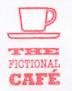 Fictional Cafe