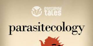 """""""Parasitecology,"""" by Rob Trevino and Alan Gallauresi"""