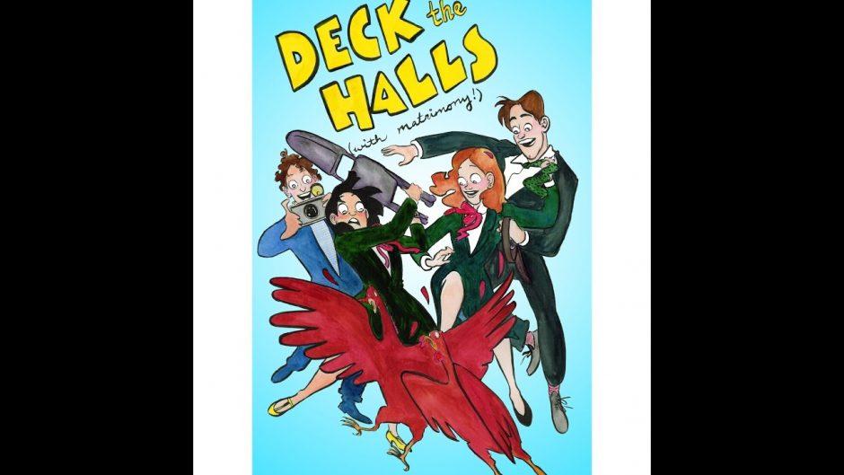 Deck the Halls (with Matrimony!) by Sassquach Radio