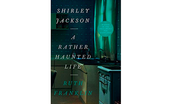 """""""Shirley Jackson: A Rather Haunted Life,"""" A Book Review by Lorraine Martindale"""