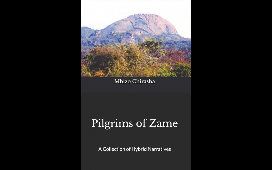 """Pilgrims of Zame,"" by Mbizo Chirasha Now Available!"