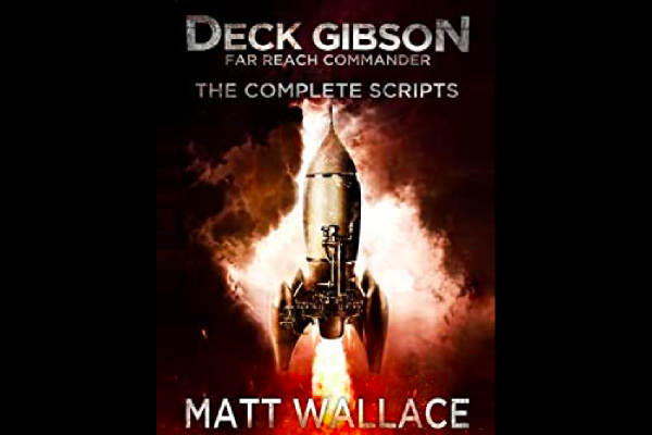 """Deck Gibson: Far Reach Commander,"" Audio Drama"