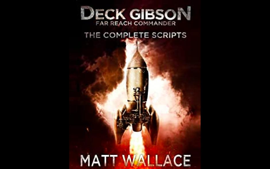 """""""Deck Gibson: Far Reach Commander,"""" Audio Drama"""