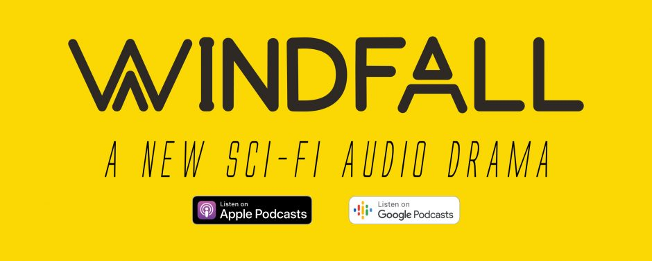 """Windfall: An Audio Drama,"" by Bob Raymonda"