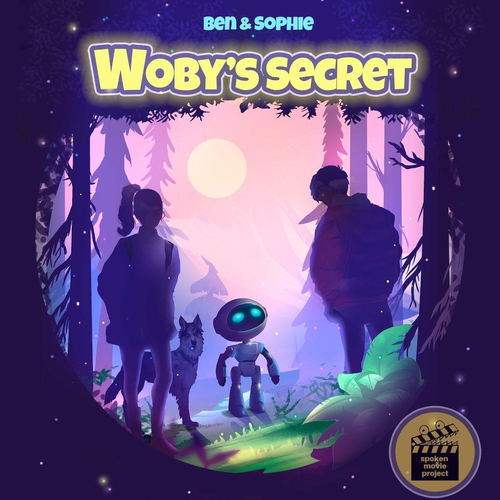 Ben & Sophie: Woby's Secret