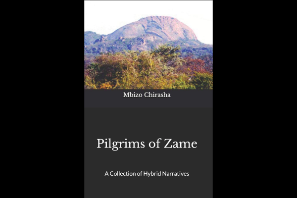 """Pilgrims of Zame,"" by Mbizo Chirasha Now Available!"