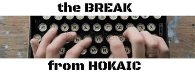 the break from hokaic