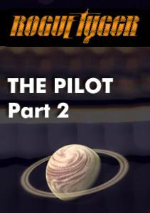 Rogue Tyger: Pilot