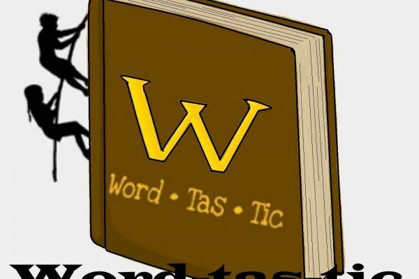 """""""Wordtastic"""" by Steve Schneider"""
